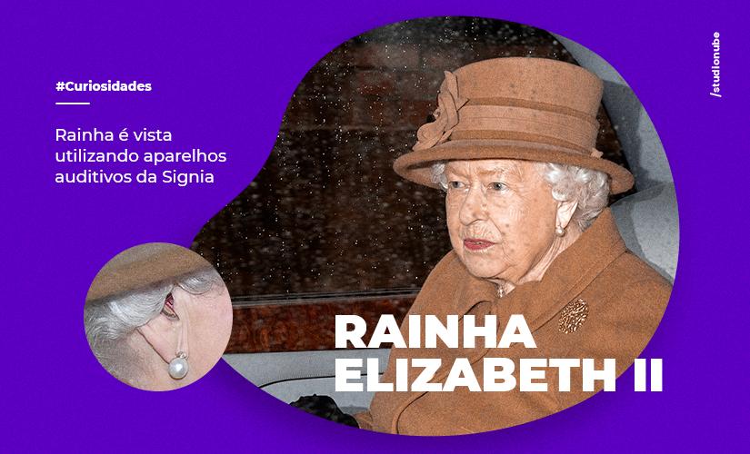 Rainha é vista utilizando aparelhos auditivos da Signia