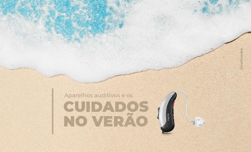 aparelho auditivo no verão